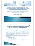 Tegevus 5: Käitlemise, reaktorisektsioonide dekomisjoneerimise ja lõppladustamise maksumused